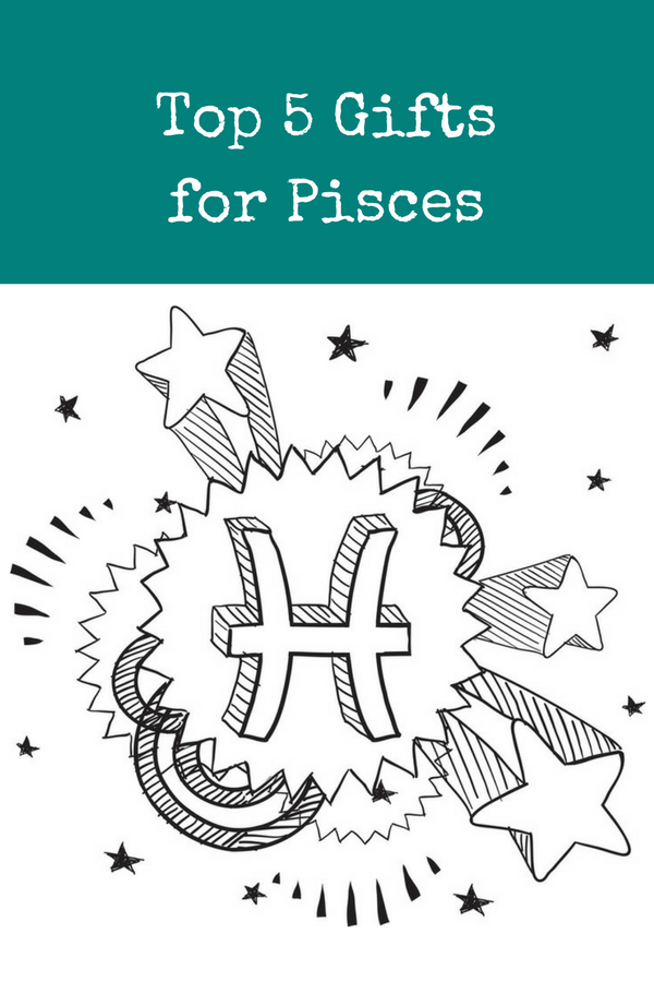 Gifts for the Pisces